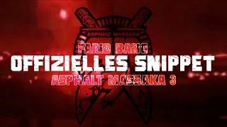Farid Bang ► ASPHALT MASSAKA 3 ◄ [ official Snippet ]