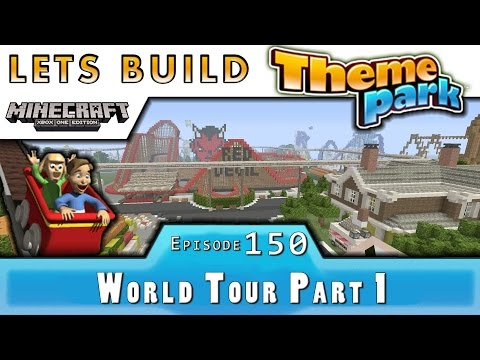 Minecraft :: Lets Build A Theme Park :: World Tour Time! P1 :: E150