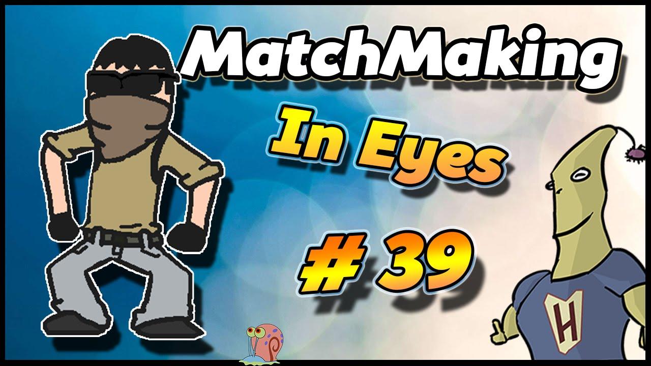 Matchmaking 1. rész