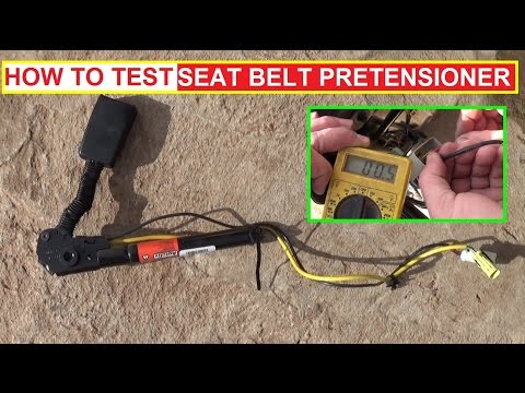 How to Test a Seat Belt Pretensioner How to know if Seat Belt Pre-tensioner is Good or Bad