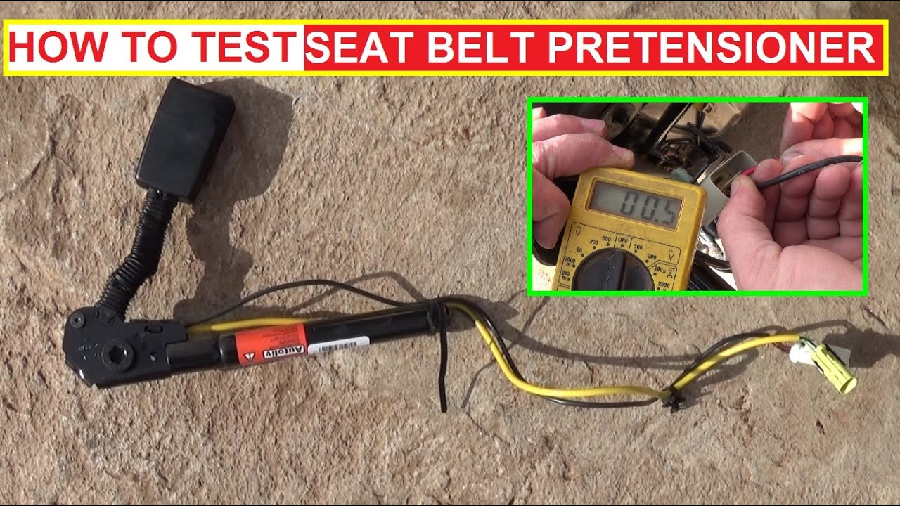 how to test a seat belt pretensioner how to know if seat belt pre tensioner is good or bad [ 1280 x 720 Pixel ]