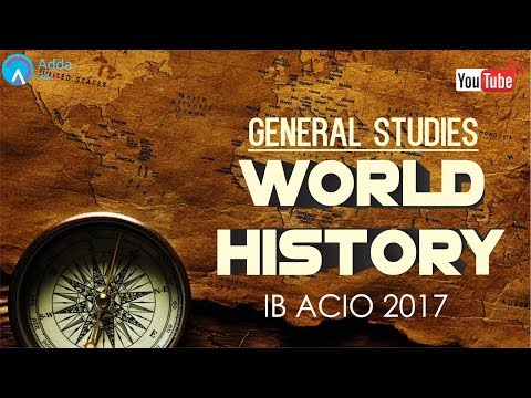 IB ACIO 2017 | World History | General Studies | Online SSC CGL Coaching