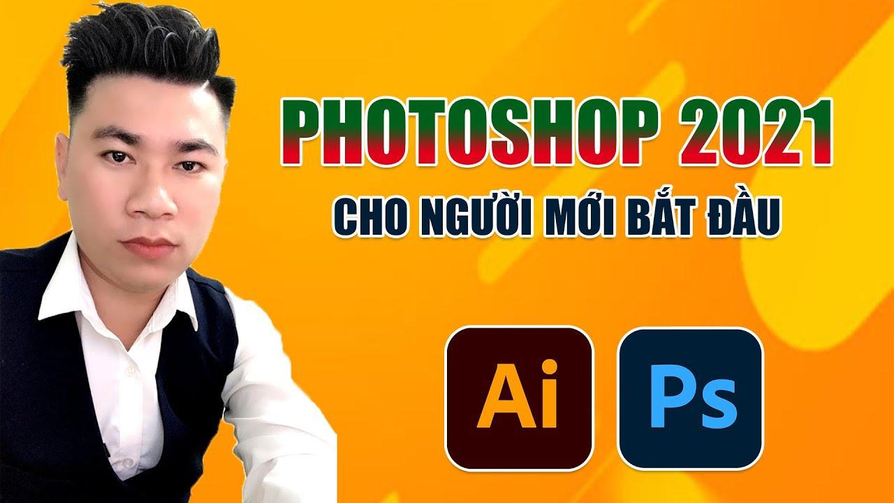 [Photoshop 2021] Dạy học photoshop 2021 cho người mới bắt đầu – Bài 2