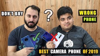 Best Camera Phone of 2019 | Don't Buy Wrong Smartphone बहोत गड़बड़ है BOSS