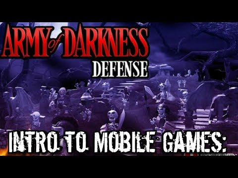 intro-to-mobile-games:-army-of-darkness:-defense