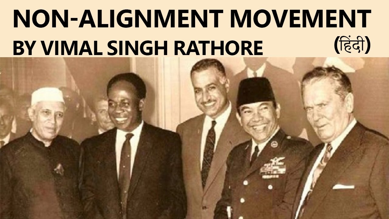 relevance of the non aligned movement in Indian member of parliament shashi tharoor examines the relevance of the non- aligned movement.