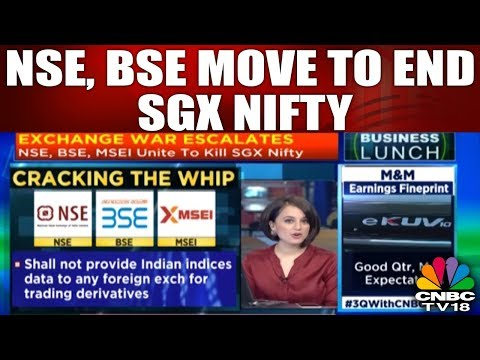 NSE, BSE Move To End SGX Nifty | CNBC TV18