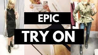 EPIC Try On   Featuring Express, Loft, Anthropologie, Nordstrom & Ann Taylor