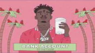 Download 21 Savage- Bank Account (Clean Edit) Mp3 and Videos
