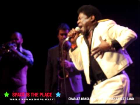 Charles Bradley Live  Featuring The Menahan Street Band - Space is the Place @ Marseille, 26-02-2011