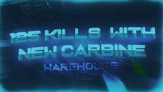 125 KILLS ON WAREHOUSE WITH NEW CARBINE ON ROBLOX PHANTOM FORCES!!!