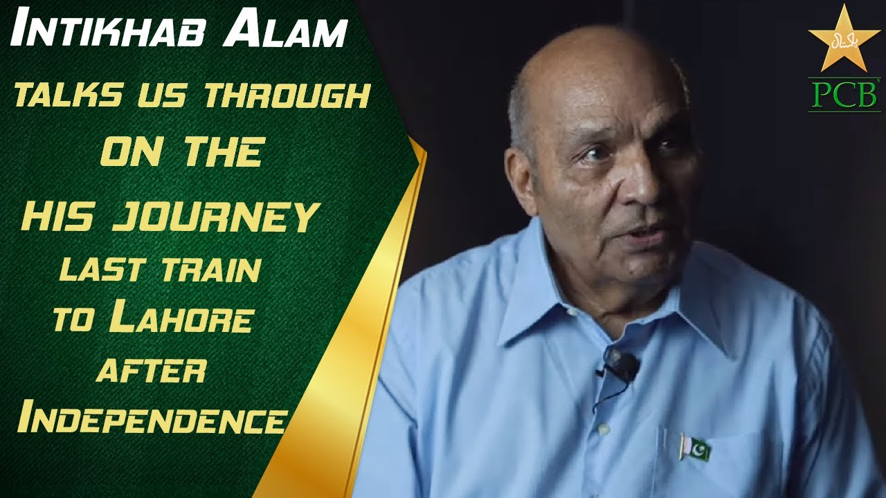 Intikhab Alam talks us through his journey on the last train to Lahore after Independence.