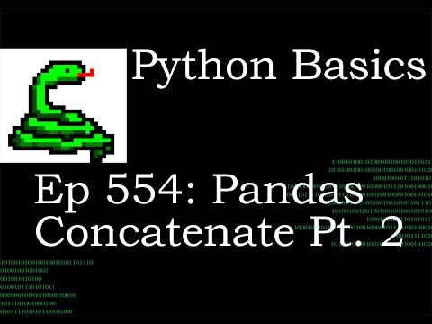 Python Basics Tutorial Pandas Concatenate Pt  2 thumbnail