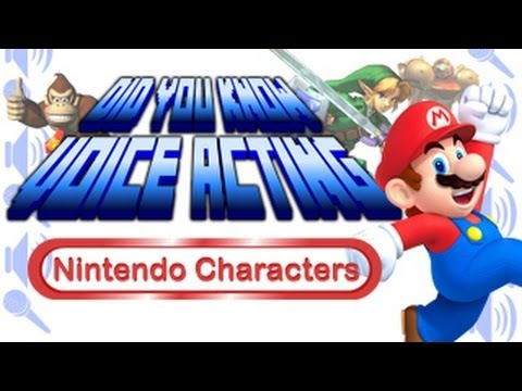 Nintendo Characters - Did You Know Voice Acting?