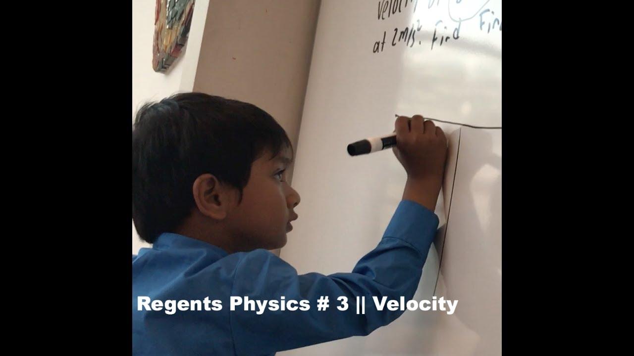 Regents Physics # 3 || Velocity by Soborno Isaac