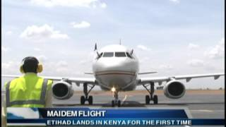 ETIHAD LANDS IN  KENYA FOR THE FIRST TIME BUNDE FRED G4