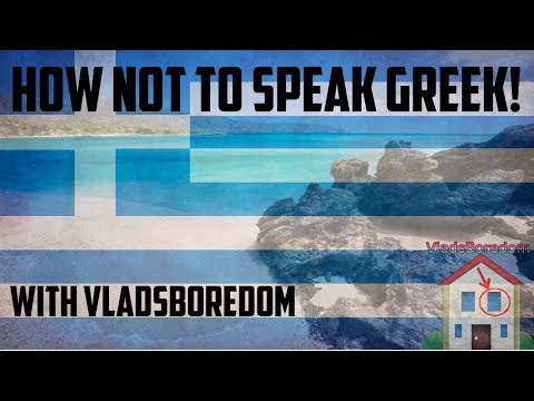 Learning how NOT to speak Greek! - Language Lesson with VladsBoredom #3
