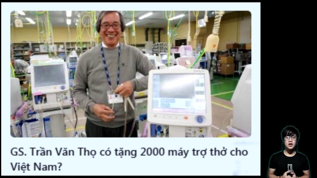 GS  Trần Văn Thọ có tặng 2000 máy trợ thở cho Việt Nam hay không