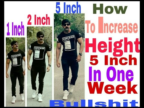 How To Increase Height 5 Inch In One Week Bullshit | 5