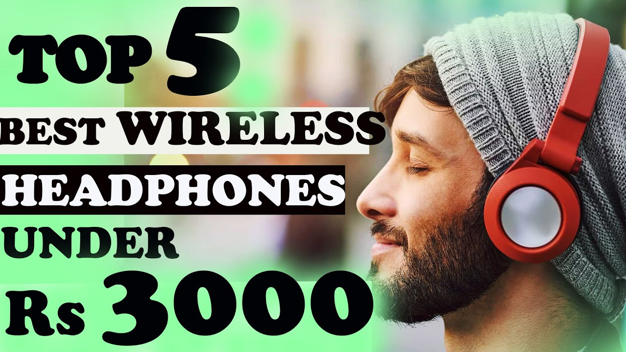 Top 5 Best Wireless Bluetooth Headphones Under 3000 Bluetooth Headphones Under 3000 2020 Youtube