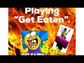 "Playing ""Get Eaten"". (ROBLOX Gameplay)"