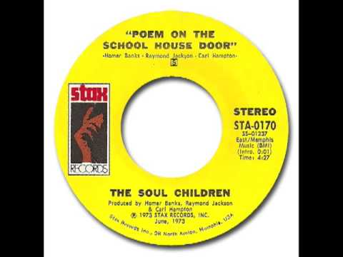 The Soul Children - Poem On The School House Door