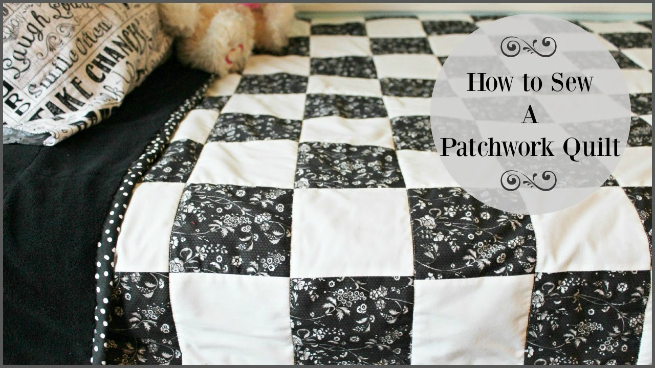 How To Sew A Patchwork Quilt - YouTube : sewing patchwork quilts - Adamdwight.com