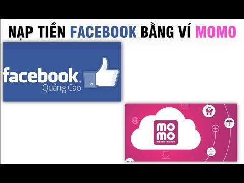 Nạp Tiền Quảng Cáo Facebook Bằng Ví MOMO Nhanh Chóng