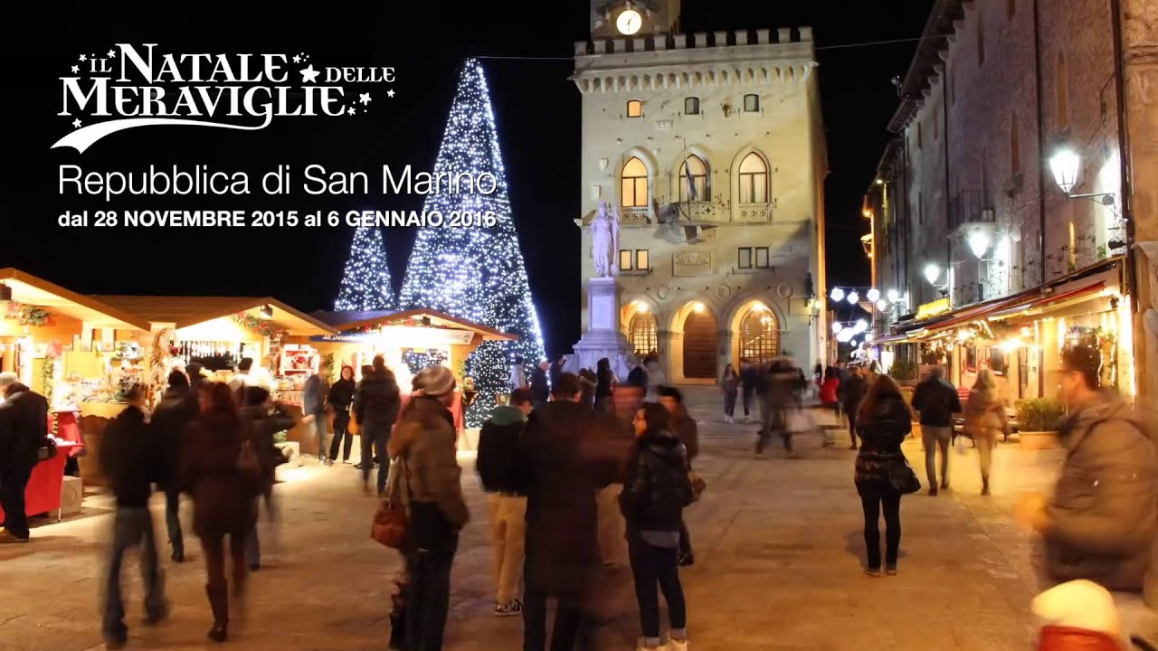 San Marino: Il Natale delle Meraviglie 2015 - YouTube