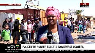 Police fire rubber bullets at looters in Tembisa | Mahlako Komane updates