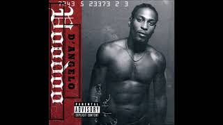 D'Angelo - How Does It Feel (Slowed & Chopped) @trillfiger713