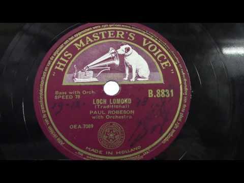 Paul Robeson: Loch Lomond.  (1948).
