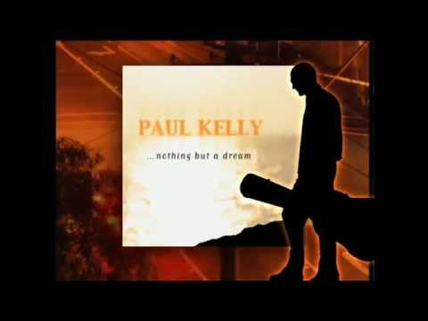 PAUL KELLY - NOTHING BUT A DREAM BONUS EDITION 15