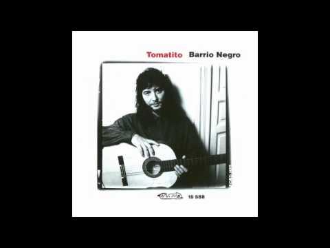 Tomatito - Barrio negro (Disco completo)