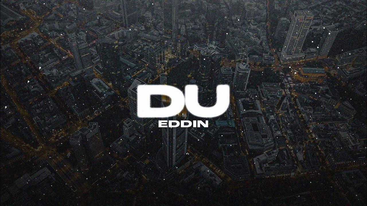 Download Eddin ► Du ◄ (prod. by Perino & Die Rich) (Official Video)