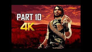 RED DEAD REDEMPTION Gameplay Walkthrough Part 10 -  (4K Xbox One X Enhanced)