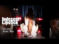 Indecent Lipstick with Alix Lynx & Jenna J Ross directed by Ivan
