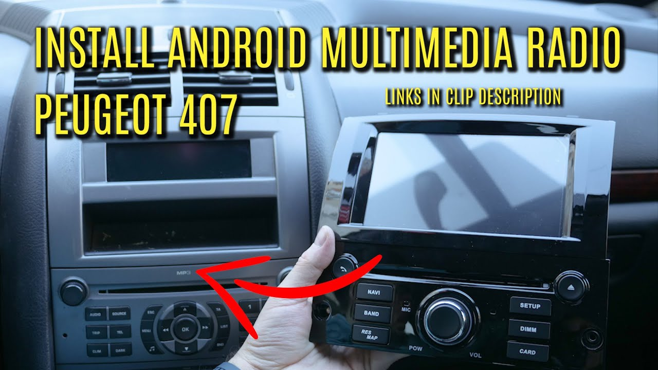 Install Android Multimedia Unit On Peugeot 407 Youtube