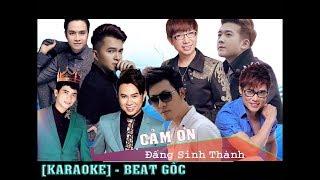 Cảm Ơn Đấng Sinh Thành Karaoke ( Beat Gốc ) - Nhiều Ca Sĩ
