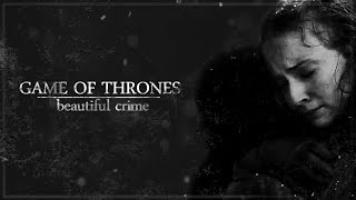 Game of Thrones Beautiful Crime