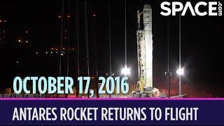 OTD in Space - Oct. 17: Antares Rocket Returns to Flight