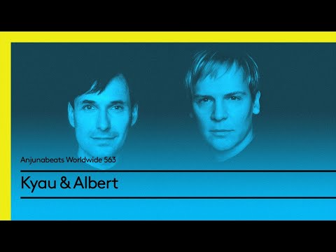 Anjunabeats Worldwide 563 with Kyau & Albert