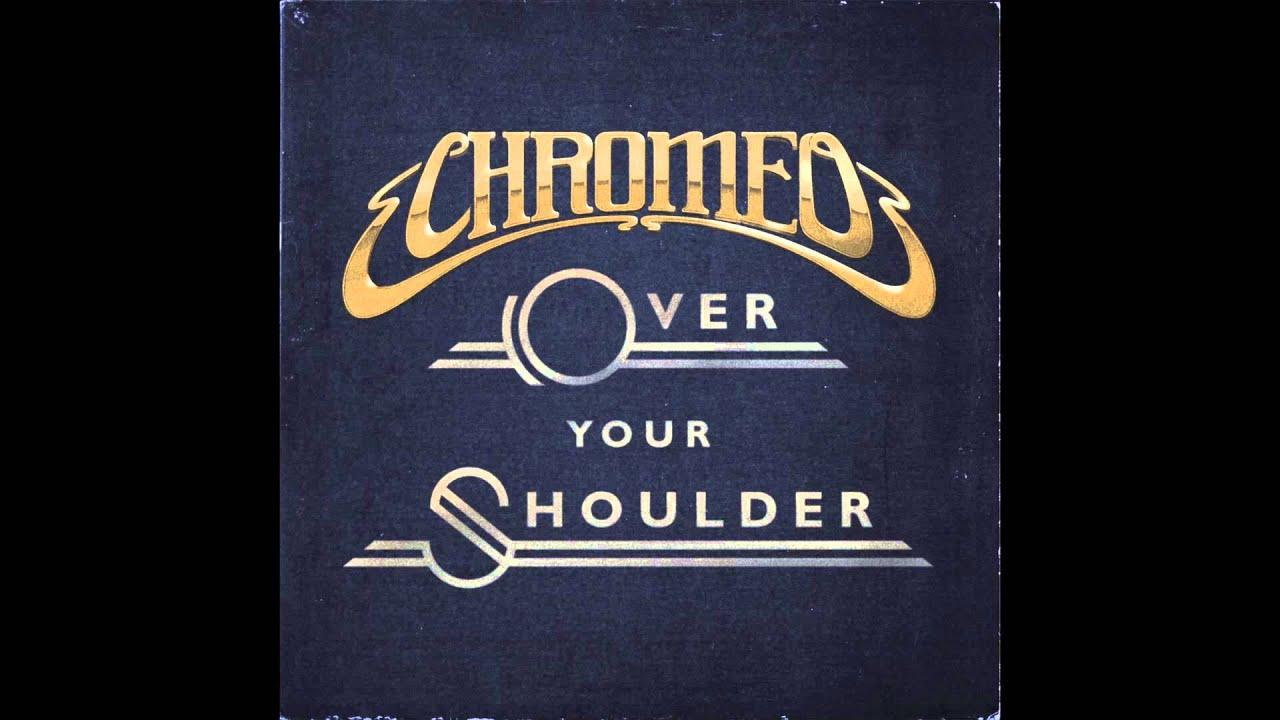 chromeo-over-your-shoulder-official-audio-chromeo