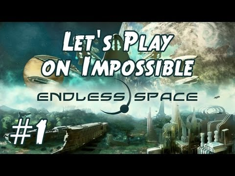 Endless Space Let's Play Impossible (with early game guide / tutorial) - Part 1