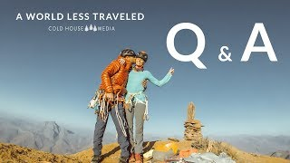 A World Less Traveled - Final Q&A || Cold House Media Vlog 84