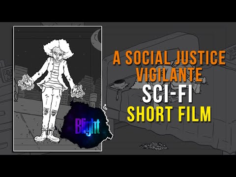 Blight: A Social Justice Vigilante Sci-Fi Short Film from YouTube · Duration:  2 minutes 35 seconds