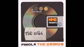 The Cribs -  Payola The Demos (HQ Audio Only)
