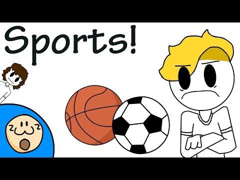 Sports! (I don't like them)