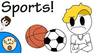 Download Sports! (I don't like them) Mp3 and Videos