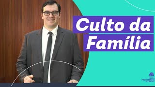 Culto da Familia 03/01/2021